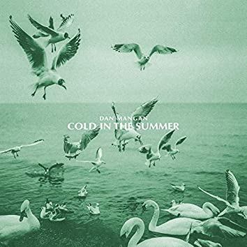 Cold In The Summer