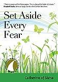 Set Aside Every Fear (30 Days with a Great Spiritual Teacher)