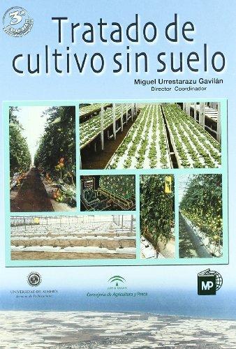 Tratado de cultivo sin suelo (Agricultura)