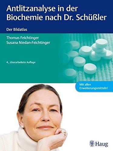 Feichtinger, Th.:<br />Antlitzanalyse in der Biochemie nach Dr. Schüßler - jetzt bei Amazon bestellen