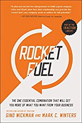 Rocket Fuel by Gino Wickman and Mark Winters