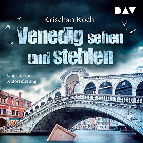 Venedig sehen und stehlen                   Autor:                                                                                                                                 Krischan Koch                               Sprecher:                                                                                                                                 Krischan Koch                      Spieldauer: 7 Std. und 15 Min.     13 Bewertungen     Gesamt 4,0