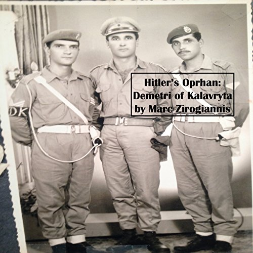 Hitler's Orphan: Demetri of Kalavryta audiobook cover art