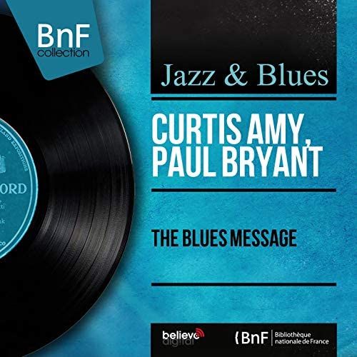 Curtis Amy and Paul Bryant feat. Roy Brewster, Jimmy Miller & Clarence Jones