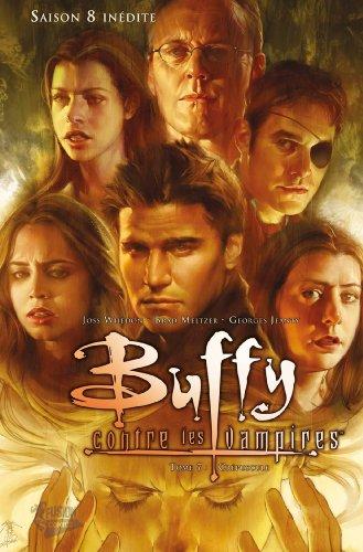 Buffy contre les vampires (Saison 8) T07 : Crépuscule (Buffy contre les vampires Saison 8 t. 7)
