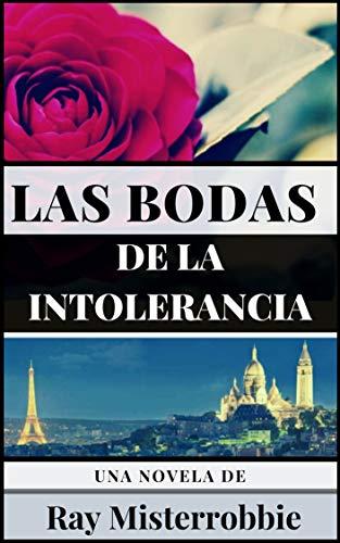 Las bodas de la intolerancia (Literatura erótica gay en todos los tiempos...