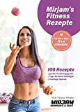 Mirjam's Fitness Rezepte: It's Not a Diet, It's a Lifestyle!