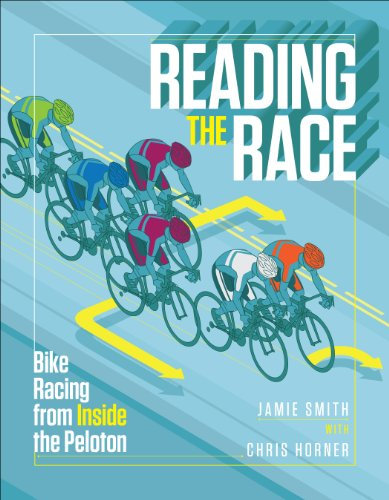 Reading the Race: Bike Racing from Inside the Peloton (English Edition)