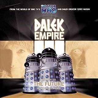 Dalek Empire 3.6 The Future audiobook cover art