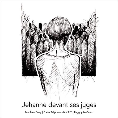 Couverture de Jehanne devant ses juges