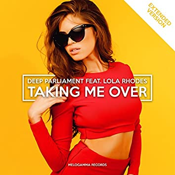 Taking Me Over (Extended)