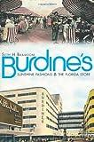 Burdine's:: Sunshine Fashions & the Florida Store (Landmarks)