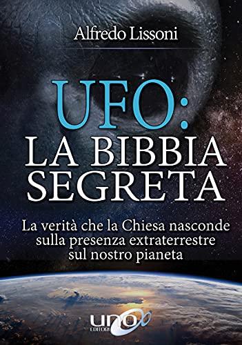 UFO: La Bibbia Segreta (La Via dei Misteri Antichi)
