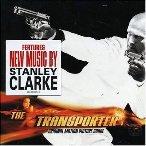 The Transporter : Original Soundtrack Score by Stanley Clarke