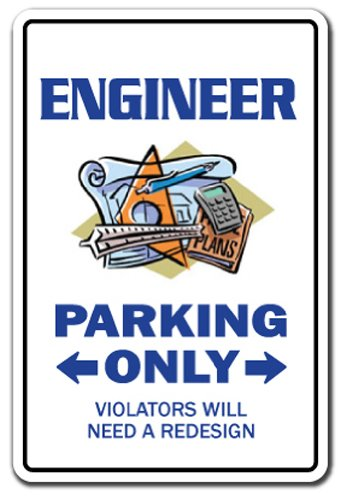Engineer Parking Aluminum Sign Drafting Tools Engineering Electrical Civil Train | Indoor/Outdoor | 14