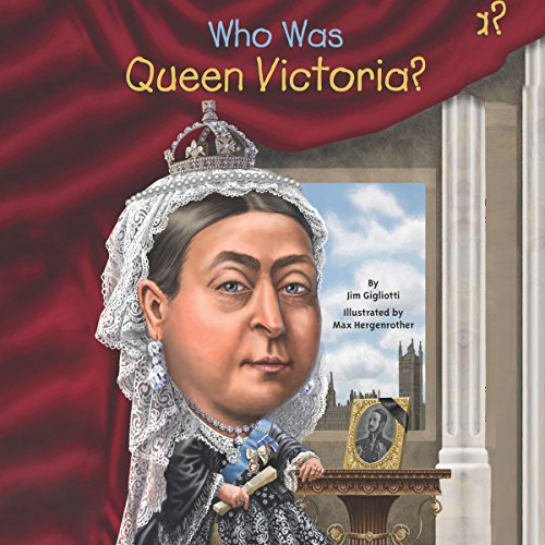 Who Was Queen Victoria? audiobook cover art