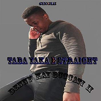 Taba yaka e straight (Remix)