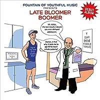 Late Bloomer Boomer
