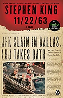 11/22/63: A Novel by [Stephen King]