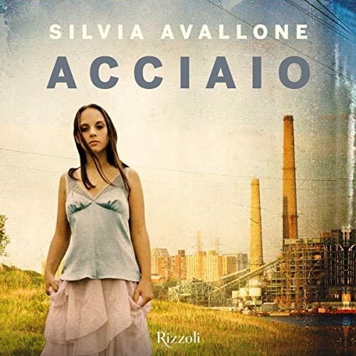 Acciaio audiobook cover art