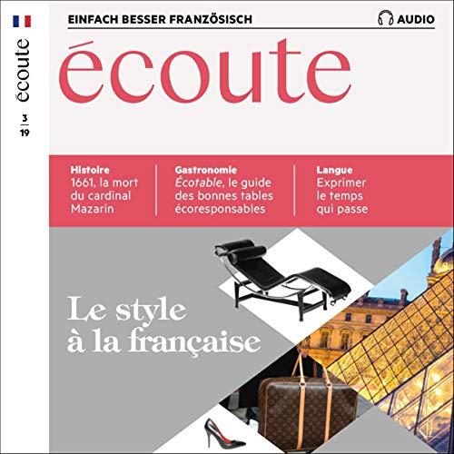 Écoute Audio - Le style à la française. 3/2019 Titelbild