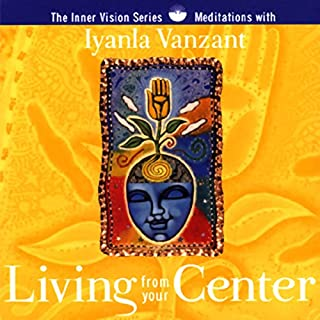 Living From Your Center audiobook cover art