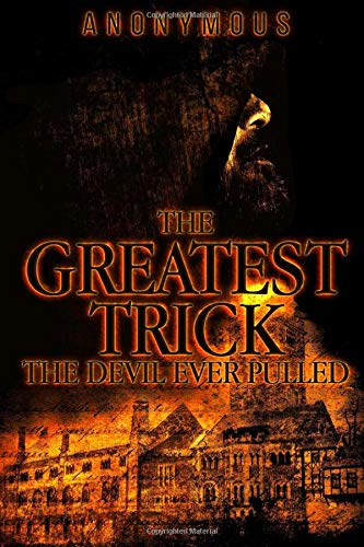The Greatest Trick The Devil Ever Pulled (Bourbon Kid, Band 9)