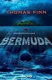 Bermuda: Horrorthriller - Thomas Finn