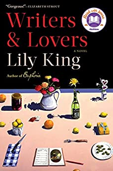 Writers & Lovers: A Novel by [Lily King]