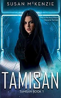 Tamisan (Tamisan Book 1) by [Susan McKenzie]