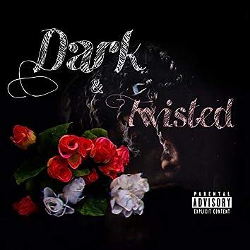 Dark & Twisted