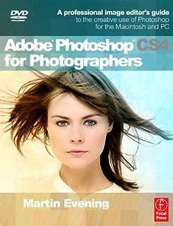 Adobe Photoshop CS4 for Photographers: Learn Photoshop the Martin Evening way!