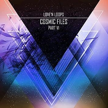 Cosmic Files, Pt. Vi