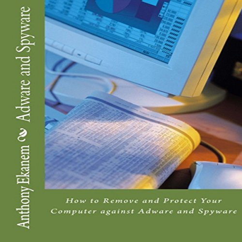 Adware and Spyware audiobook cover art