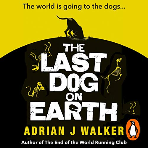 The Last Dog on Earth cover art
