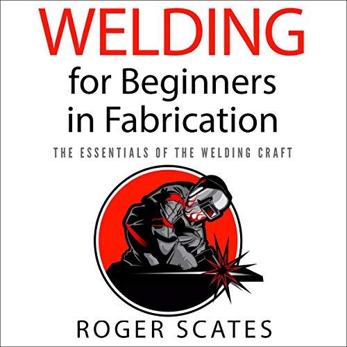 Welding for Beginners in Fabrication cover art
