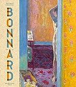 Pierre Bonnard. Peindre l'Arcadie Edition 2019 de Guy Cogeval