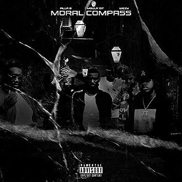 Moral Compass (feat. Pilla B & wizzywitdaglizzy)