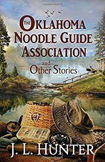 The Oklahoma Noodle Guide Association and Other Stories