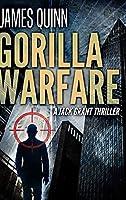 Gorilla Warfare: Large Print Hardcover Edition