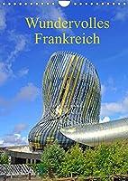 Frankreich ist schoen (Wandkalender 2022 DIN A4 hoch): Frankreich, ein Land voller Sehenswuerdigkeiten (Planer, 14 Seiten )