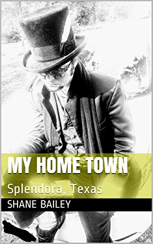 My Home Town: Splendora, Texas