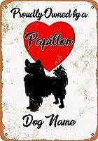 2個 20*30CMメタルサイン-カスタム犬の名前-パピヨン