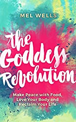 The Goddess Revolution. Self-love book #7