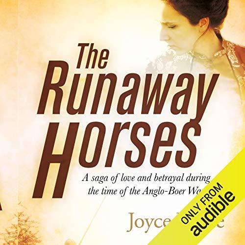 The Runaway Horses Audiobook By Joyce Kotze cover art