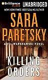 Killing Orders (V. I. Warshawski)