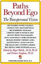 Paths Beyond Ego: Transpersonal Vision (New Consciousness Reader) by Roger N. Walsh (1-Oct-1994) Paperback