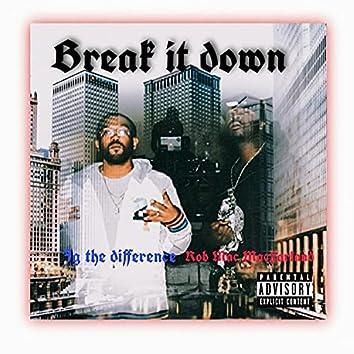 Break it Down (feat. Jg the Diference)