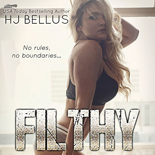Filthy     The Reckless Series, Book 2              By:                                                                                                                                 HJ Bellus                               Narrated by:                                                                                                                                 Marcio Catalano,                                                                                        Ariel Kae                      Length: 5 hrs and 44 mins     Not rated yet     Overall 0.0