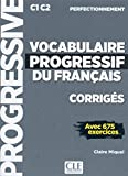 Vocabulaire progressive du français. Niveau perfectionnemnet. Corrigés. Per le Scuole superiori